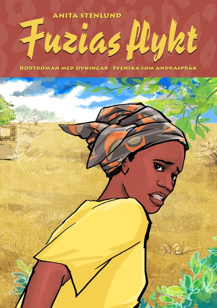 Fuzias flykt – en spännande kortroman för lästräning i sfi & sva
